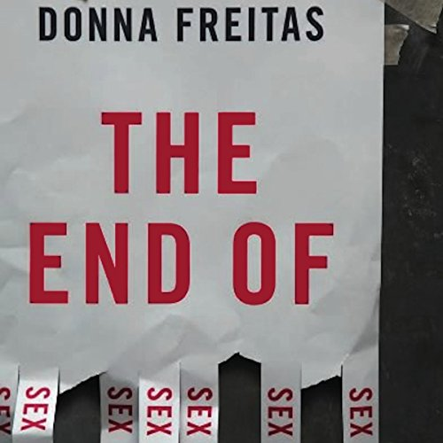 The End of Sex audiobook cover art