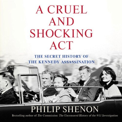 A Cruel and Shocking Act audiobook cover art