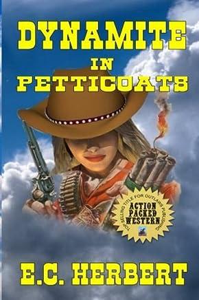 Dynamite In Petticoats