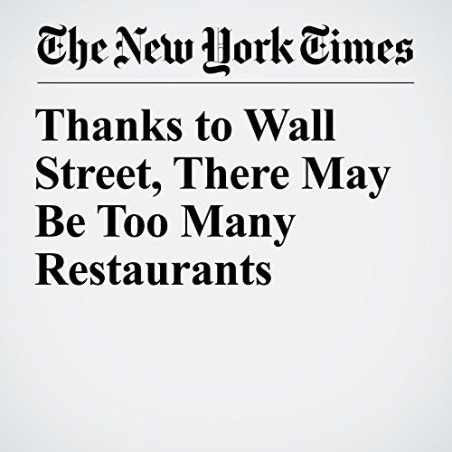 Thanks to Wall Street, There May Be Too Many Restaurants copertina