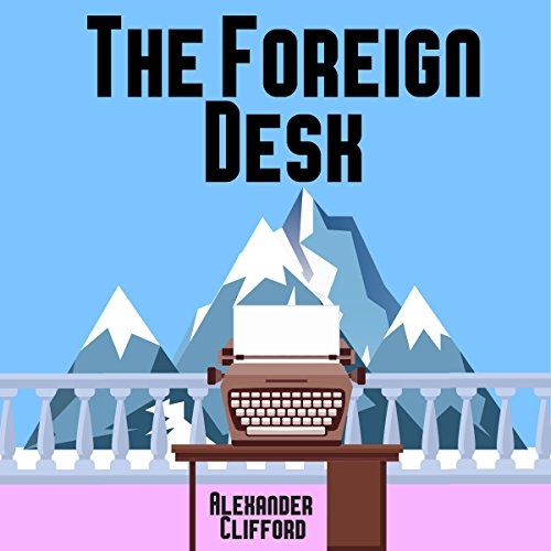 The Foreign Desk cover art