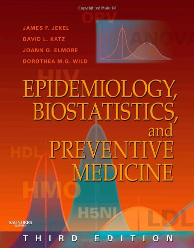 Epidemiology, Biostatistics and Preventive Medicine: With STUDENT CONSULT Online Access (Jekel's Epidemiology, Biostatis