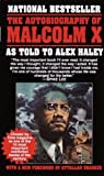 The Autobiography of Malcolm X - As Told to Alex Haley by Malcolm X, Alex Haley, Attallah Shabazz (1987) Paperback