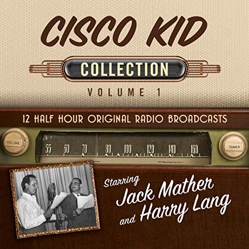 The Cisco Kid, Collection 1 audiobook cover art