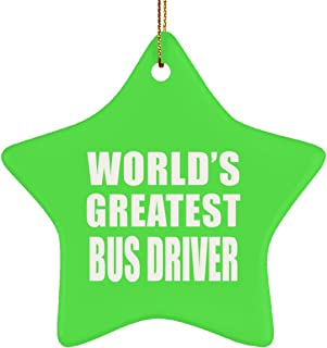 World's Greatest Bus Driver - Star Ornament Christmas Tree Decor-ation - Gift for Friend Colleague Retirement Graduation Kelly Birthday Anniversary Christmas Thanksgiving