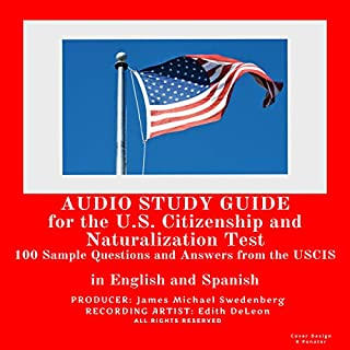 Study Guide for the U.S. Citizenship and Naturalization Test: 100 Sample Questions and Answers from the U.S. Citizenship and Immigration Services audiobook cover art