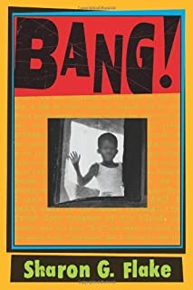 Bang! by Flake, Sharon G. published by Jump At The Sun Hardcover