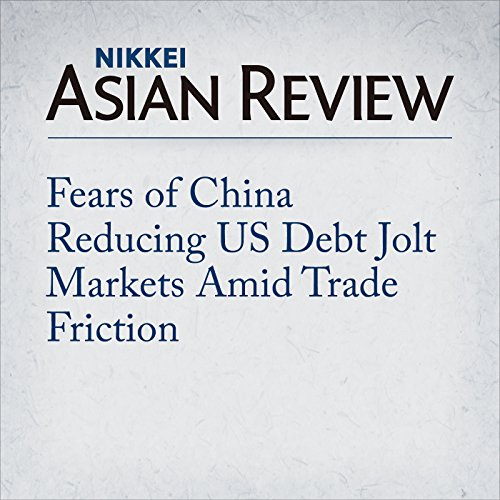 Fears of China Reducing US Debt Jolt Markets Amid Trade Friction cover art