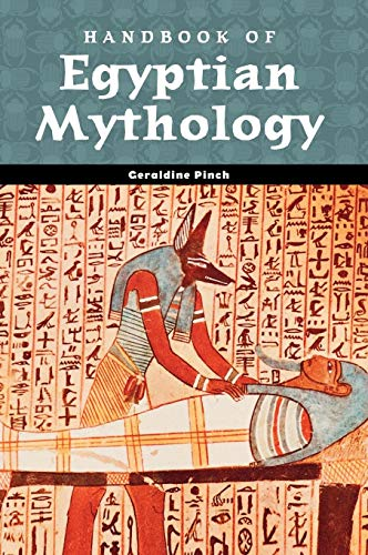 Handbook of Egyptian Mythology (World Mythology)