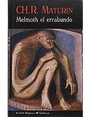 Melmoth el errabundo (El Club Diógenes)