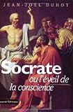 Socrate ou l'Eveil de la conscience