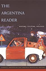 Books Set In Argentina, The Argentina Reader by Gabriela Nouzeilles - argentina books, argentina novels, argentina literature, argentina fiction, argentina, argentine authors, argentina travel, best books set in argentina, popular argentina books, argentina reads, books about argentina, argentina reading challenge, argentina reading list, argentina culture, argentina history, argentina travel books, argentina books to read, novels set in argentina, books to read about argentina, argentina packing list, south america books, book challenge, books and travel, travel reading list, reading list, reading challenge, books to read, books around the world