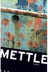 Mettle: A Novel (Hardscrabble Books–Fiction of New England) Hardcover