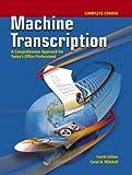 Machine Transcription Complete Course w/ student CD + Audio CD MP3 Format