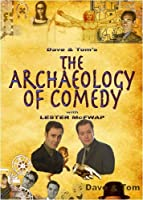 The Archaeology Of Comedy by Tom Konkle