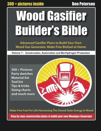 N6kebook wood gasifier builders bible advanced gasifier plans to ebook wood gasifier builders bible advanced gasifier plans to build your own wood gas generator make free biofuel at home by ben peterson hyyqkhh fandeluxe Image collections