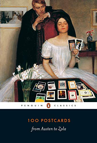 100 Postcards from Austen to Zola (Penguin Classics)