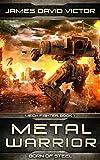 Metal Warrior: Born of Steel: 1 (Mech Fighter)