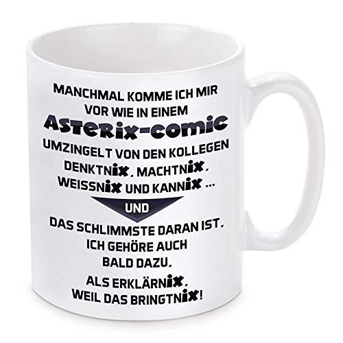 Kaffee Tasse Manchmal komme ich Mir vor wie in einem Asterix-Comic Keramikbecher 12 Oz Beidseitig Bedruckt Coffee Cup für ihre Männer Frauen Büro Papa Mama Kids personalisierte Geburtstag