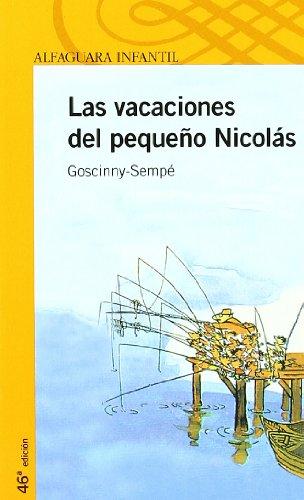 LAS VACACIONES DEL PEQUEÑO NICOLAS (Proxima Parada 10 Años)