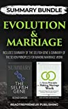 Summary Bundle: Evolution & Marriage | Readtrepreneur Publishing: Includes Summary of The Selfish Gene & Summary of The Seven Principles for Making Marriage Work