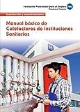 MANUAL BASICO CALEFACTORES INSTITUCIONES SANITARIAS 2012 (Pp - Practico Profesional)