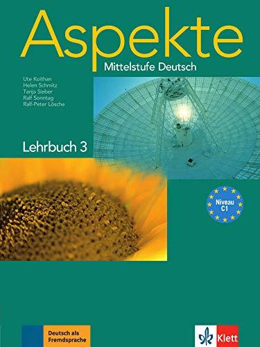 Aspekte 3 (C1): Mittelstufe Deutsch. Lehrbuch ohne DVD
