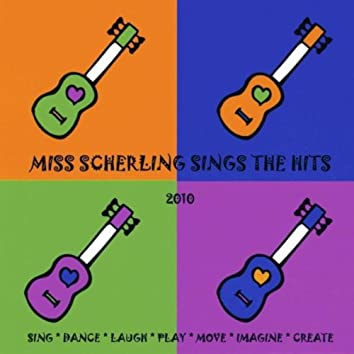 MISS SCHERLING SINGS THE HITS - 2010 EDITION