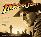 [The Complete Making of 'Indiana Jones': The Definitive Story Behind All Four Films] (By: J. W. Rinzler) [published: August, 2008]
