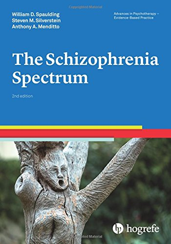 The Schizophrenia Spectrum, a volume in the series Advances in Psychotherapy - Evidence-Based Practice