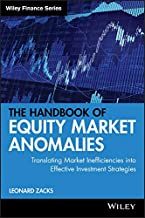 The Handbook of Equity Market Anomalies: Translating Market Inefficiencies into Effective Investment Strategies (Wiley Finance 2) (English Edition)