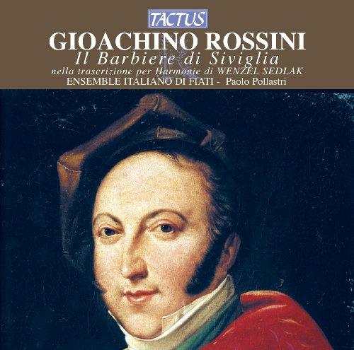 Il barbiere di Siviglia (The Barber of Seville): Overture (arr. W. Sedlak): Overture: Andante maestoso - Allegro vivace
