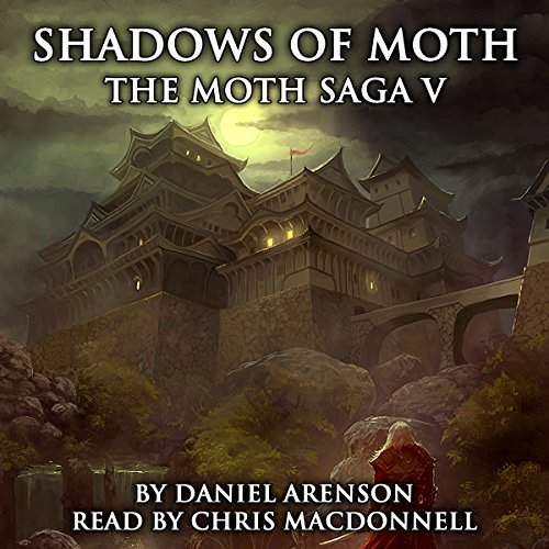 Shadows of Moth     The Moth Saga, Book 5              By:                                                                                                                                 Daniel Arenson                               Narrated by:                                                                                                                                 Chris MacDonnell                      Length: 11 hrs and 7 mins     Not rated yet     Overall 0.0