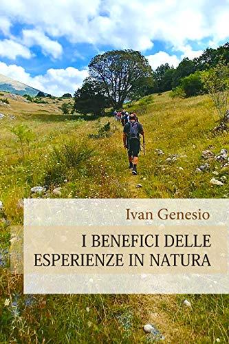 I benefici delle esperienze in natura
