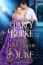 Never Have I Ever With a Duke (The Untouchables: The Spitfire Society Book 1)