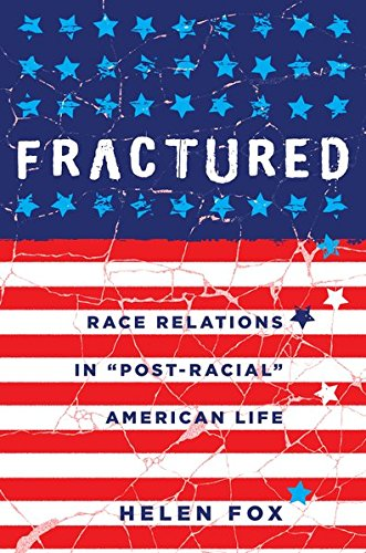 Download Fractured: Race Relations in