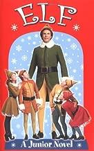 Elf: A Junior Novel