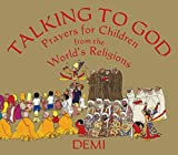 Image of Talking to God: Prayers for Children from the World's Religions (Wisdom Tales)