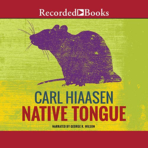 Native Tongue Audiobook By Carl Hiaasen cover art