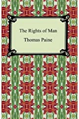 The Rights of Man [with Biographical Introduction] Kindle Edition