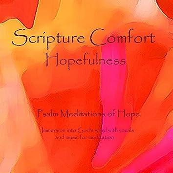 Scripture Comfort: Hopefulness