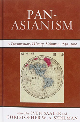 Pan-Asianism: A Documentary History
