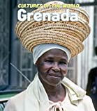 Cultures of the World: Grenada (Cultures of the World, Second)