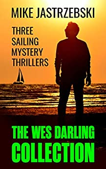 The Wes Darling Collection: Books 1-3 by [Mike Jastrzebski]