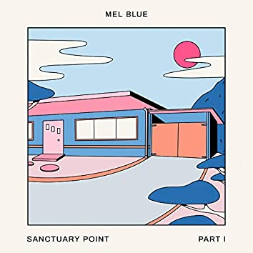 Sanctuary Point, Pt. I