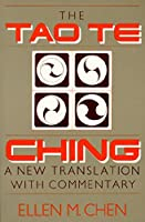 The Tao Te Ching: A New Translation With Commentary