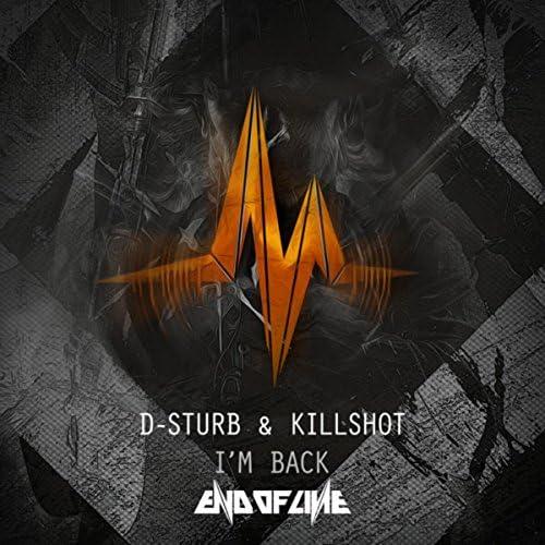 D-Sturb & Killshot