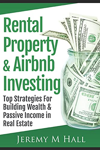Real Estate Investing Books! - Rental Property & Airbnb Investing: Top Strategies For Building Wealth & Passive Income in Real Estate