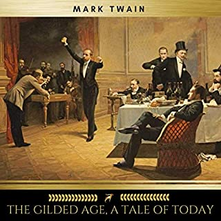The Gilded Age, a Tale of Today audiobook cover art