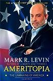 Mark R. Levin - Ameritopia